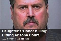 Daughter's 'Honor Killing' Hitting Arizona Court