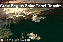 Crew Begins Solar Panel Repairs