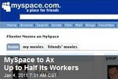 MySpace to Ax Up to Half Its Workers