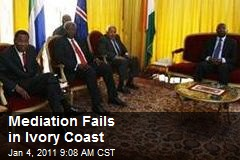 Mediation Fails in Ivory Coast