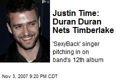 Justin Time: Duran Duran Nets Timberlake