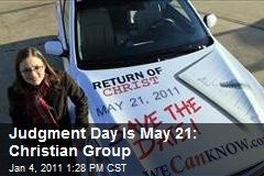 Judgment Day Is May 21: Christian Group