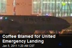 Coffee Blamed for United Emergency Landing