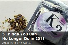 5 Things You Can No Longer Do in 2011