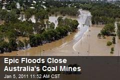 Epic Floods Close Australia's Coal Mines