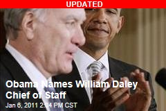 Obama Names William Daley Chief of Staff