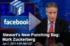 Stewart's New Punching Bag: Mark Zuckerberg