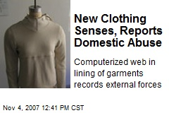 New Clothing Senses, Reports Domestic Abuse