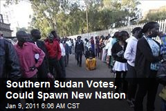Southern Sudan Votes, Could Spawn New Nation