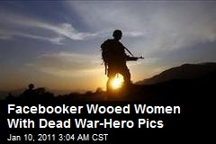 Facebooker Wooed Women With Dead War-Hero Pics