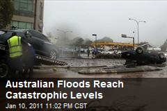 Australian Floods Reach Catastrophic Levels
