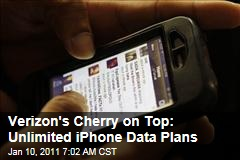 Verizon's Cherry on Top: Unlimited iPhone Data Plans