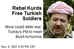 Rebel Kurds Free Turkish Soldiers