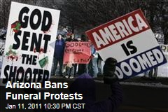 Arizona Bans Funeral Protests