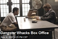 Gangster Whacks Box Office