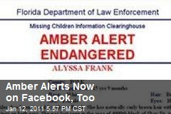 Amber Alerts Now on Facebook, Too