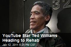 YouTube Star Ted Williams Heading to Rehab