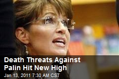 Death Threats Against Palin Hit New High