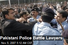 Pakistani Police Battle Lawyers