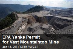 EPA Yanks Permit for Vast Mountaintop Mine