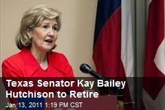 Texas Senator Kay Bailey Hutchison to Retire