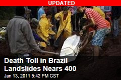Death Toll in Brazil Landslides Nears 400