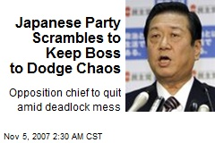 Japanese Party Scrambles to Keep Boss to Dodge Chaos