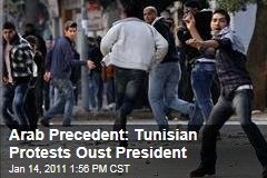 Tunisian Protesters Force Out President