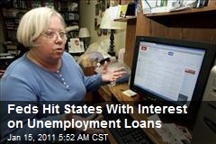 Feds Hit States With Interest on Unemployment Loans