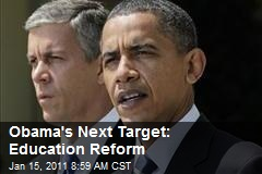 Obama's Next Target: Education Reform