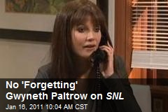 No 'Forgetting' Gwyneth Paltrow on SNL
