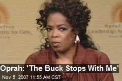 Oprah: 'The Buck Stops With Me'