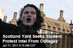 Scotland Yard Seeks Student Protest Intel From Colleges