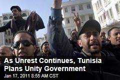 Tunisia Plans Unity Government After Ousting of President Zine El Abidine Ben Ali