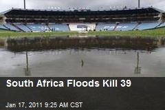 South Africa Floods Kill 39