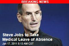 Steve Jobs to Take Medical Leave of Absence