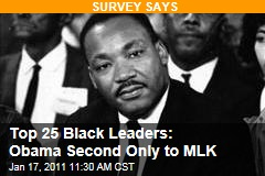 Top 25 Black Leaders: Obama Second Only to MLK