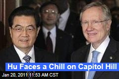 Hu Faces a Chill on Capitol Hill