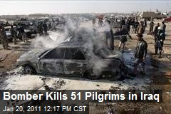 Bomber Kills 51 Pilgrims in Iraq