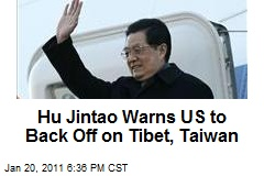 Hu Jintao Warns US to Back Off on Tibet, Taiwan
