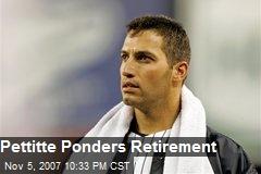Pettitte Ponders Retirement