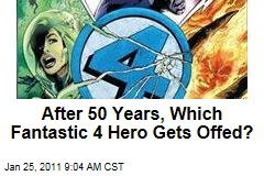 After 50 Years, Which Fantastic 4 Hero Gets Offed?