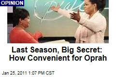Oprah's Big Secret Helps Final Season: How Convenient