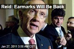 Reid: Earmarks Will Be Back