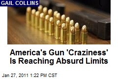 America's Gun 'Craziness' Is Reaching Absurd Limits