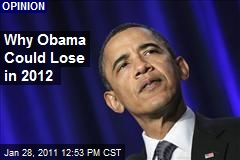 Why Obama Could Lose in 2012