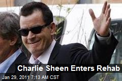 Charlie Sheen Enters Rehab