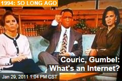 Couric, Gumbel: What's an Internet?
