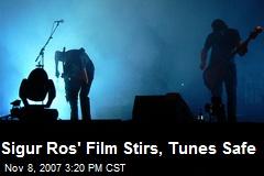 Sigur Ros' Film Stirs, Tunes Safe