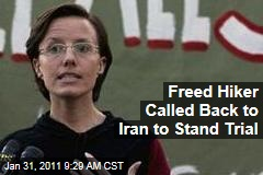 Freed Hiker Called Back to Iran to Stand Trial